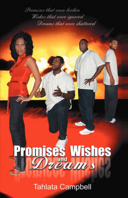 Promises Wishes and Dreams (Paperback)
