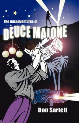 Misadventures of Deuce Malone (Paperback)