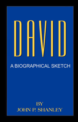 David: A Biographical Sketch (Paperback)