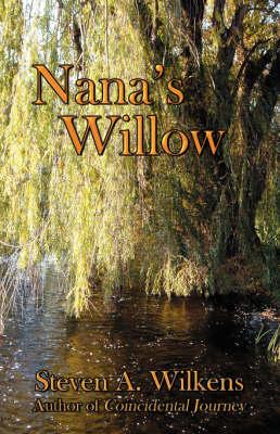 Nana's Willow (Paperback)