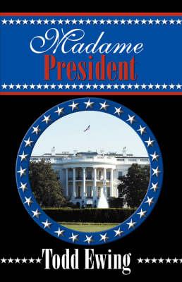 Madame President (Paperback)