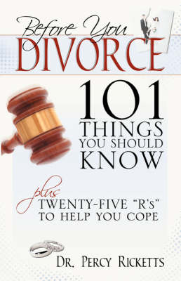 Before You Divorce: 101 Things You Should Know (Paperback)