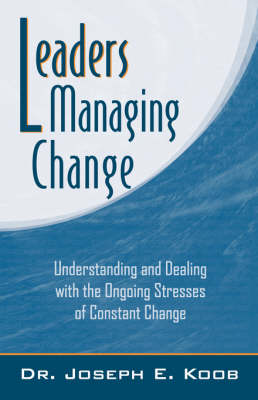 Leaders Managing Change (Paperback)