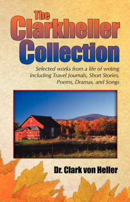 The Clarkheller Collection (Paperback)