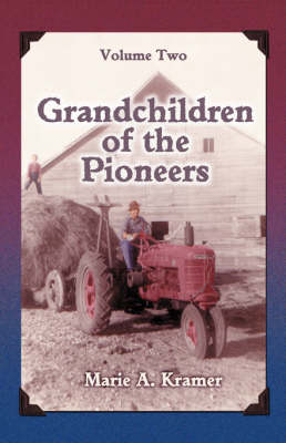 Grandchildren of the Pioneers: Volume Two (Paperback)