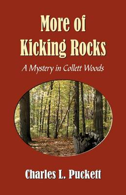 More of Kicking Rocks (a Mistery in Collett Woods) (Paperback)
