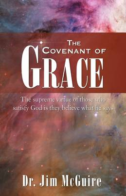The Covenant of Grace (Paperback)