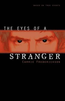 The Eyes of a Stranger (Paperback)