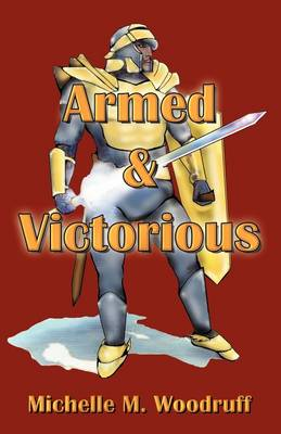 Armed & Victorious (Paperback)