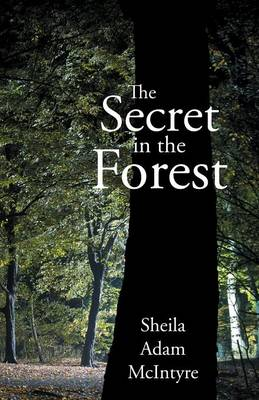 The Secret in the Forest (Paperback)