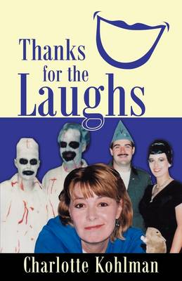 Thanks for the Laughs (Paperback)