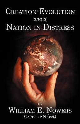 Creation-Evolution and Nation in Distress (Paperback)