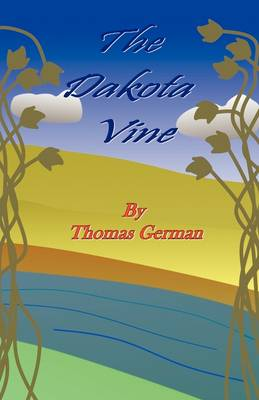 The Dakota Vine (Paperback)