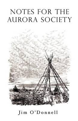 Notes for the Aurora Society (Paperback)