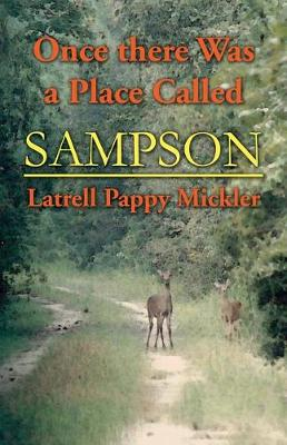 Once There Was a Place Called Sampson (Paperback)