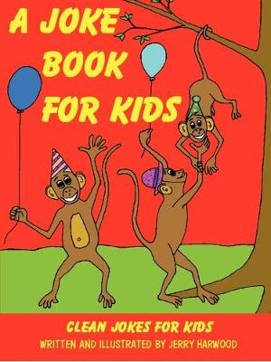 A Joke Book for Kids (Paperback)