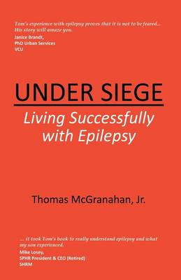 Under Siege: Living Successfully with Epilepsy (Paperback)