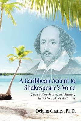 A Caribbean Accent to Shakespeare's Voice (Paperback)