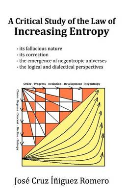 A Critical Study of the Law of Increasing Entropy (Paperback)