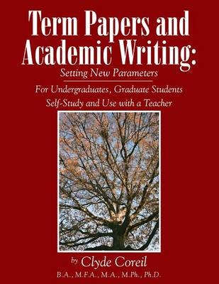 Term Papers and Academic Writing (Paperback)