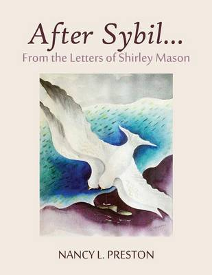 After Sybil...from the Letters of Shirley Mason (Paperback)