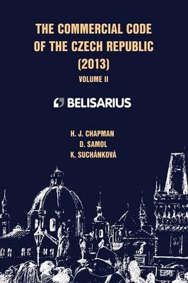 The Commercial Code of the Czech Republic Volume II (Paperback)