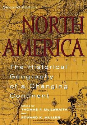 North America: The Historical Geography of a Changing Continent (Paperback)