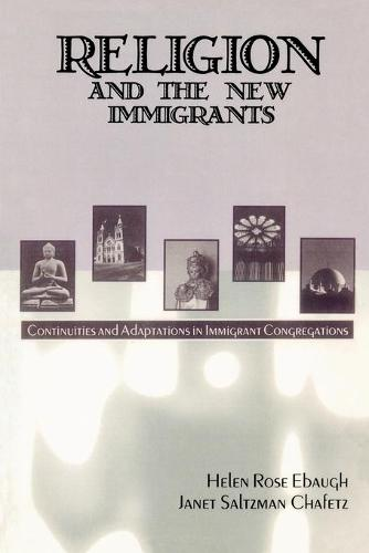 Religion and the New Immigrants: Continuities and Adaptations in Immigrant Congregations (Paperback)