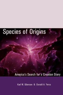 Species of Origins: America's Search for a Creation Story - American Intellectual Culture (Paperback)