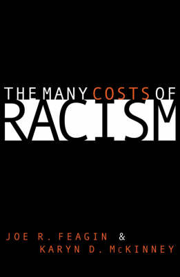 The Many Costs of Racism (Hardback)