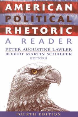 American Political Rhetoric: A Reader (Paperback)