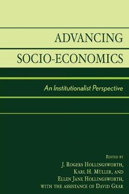Advancing Socio-Economics: An Institutionalist Perspective (Paperback)