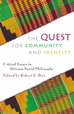 The Quest for Community and Identity: Critical Essays in Africana Social Philosophy - New Critical Theory (Paperback)