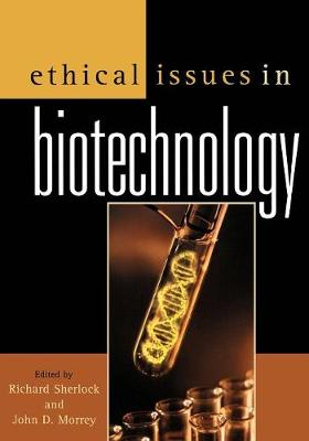 Ethical Issues in Biotechnology (Paperback)