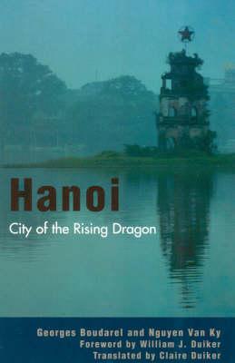 Hanoi: City of the Rising Dragon (Paperback)