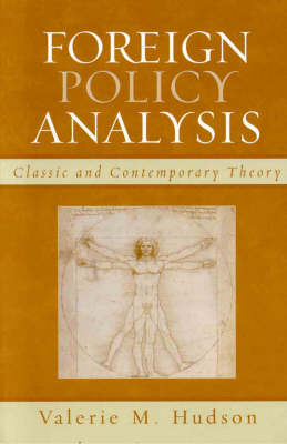 Foreign Policy Analysis: Classic and Contemporary Theory (Hardback)
