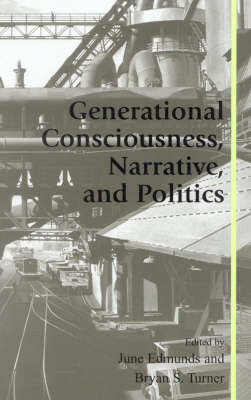 Generational Consciousness, Narrative, and Politics (Paperback)