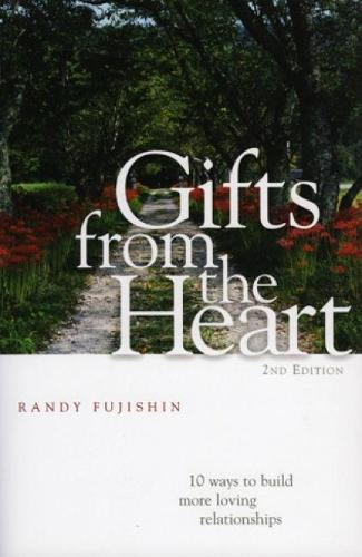 Gifts from the Heart: 10 Ways to Build More Loving Relationships (Hardback)