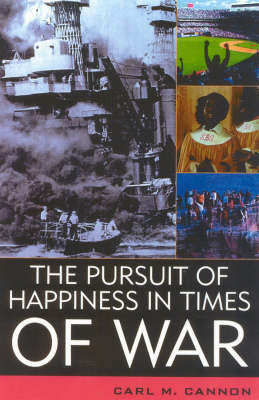 The Pursuit of Happiness in Times of War - American Political Challenges (Hardback)