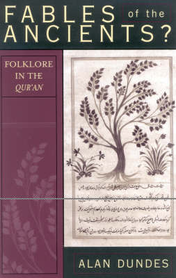 Fables of the Ancients?: Folklore in the Qur'an (Paperback)
