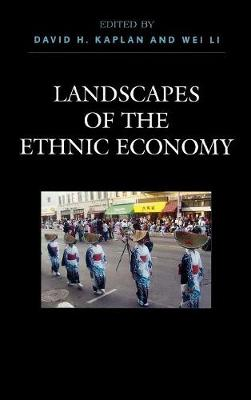 Landscapes of the Ethnic Economy (Hardback)