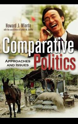 Comparative Politics: Approaches and Issues (Hardback)