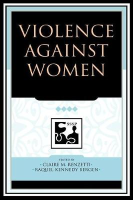 Violence against Women - Understanding Social Problems: An SSSP Presidential Series (Hardback)