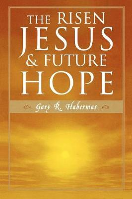The Risen Jesus and Future Hope (Paperback)