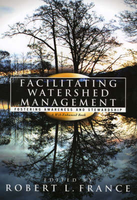 Facilitating Watershed Management: Fostering Awareness and Stewardship (Paperback)