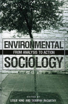 Environmental Sociology: From Analysis to Action (Paperback)