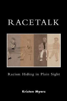 Racetalk: Racism Hiding in Plain Sight (Paperback)
