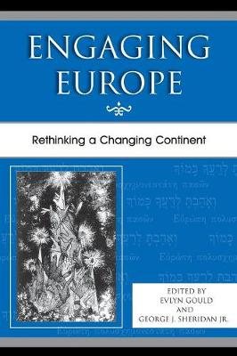 Engaging Europe: Rethinking a Changing Continent (Paperback)