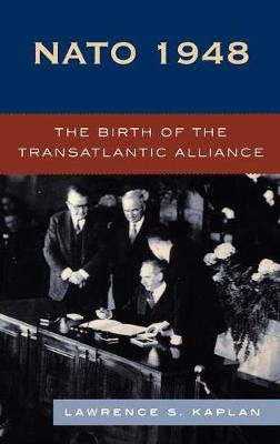 NATO 1948: The Birth of the Transatlantic Alliance (Hardback)
