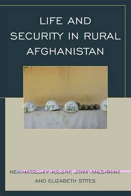 Life and Security in Rural Afghanistan (Paperback)